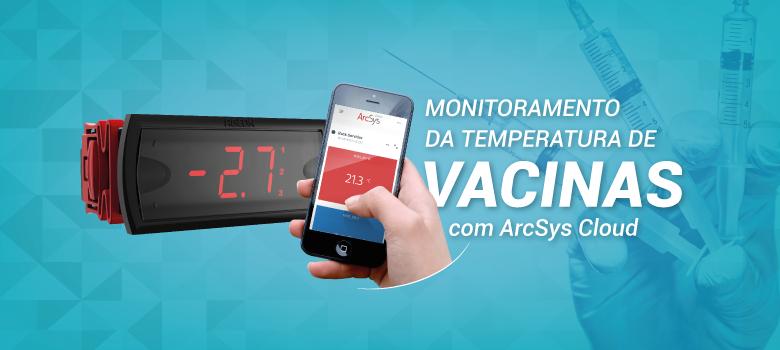 Monitoramento de temperatura de vacinas com o ArcSys