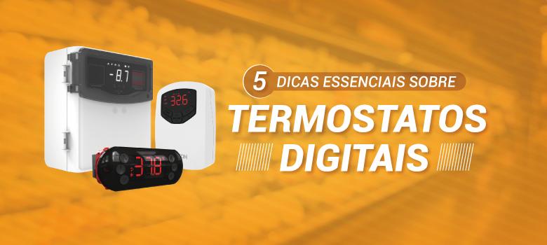 5 dicas essenciais sobre termostatos digitais