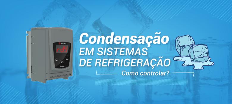 FanSpeed destinado para o controle de de condensação para sistemas de refrigeração